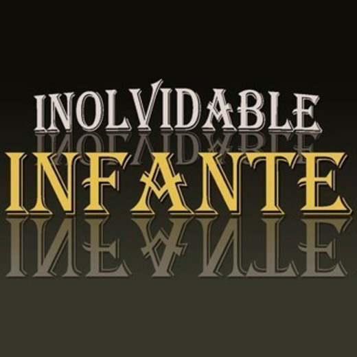 Inolvidable Infante
