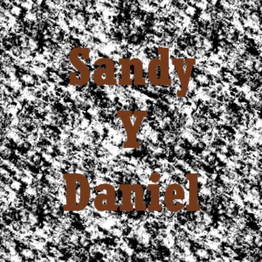 Sandy Y Daniel