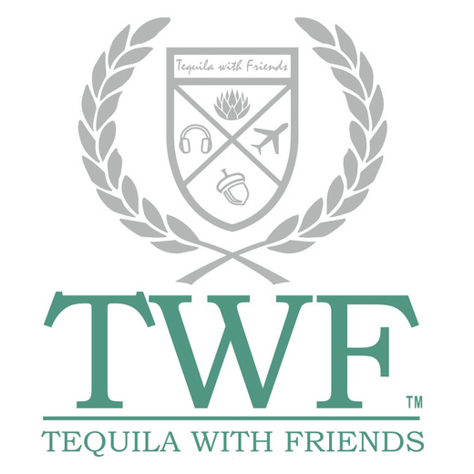 TWF - Tequila With Friends